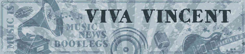 Viva Vincent - Bootlegs